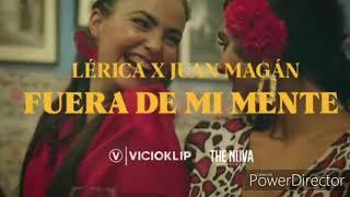 Lérica ft Juan Magán - Fuera de mi mente.mp3