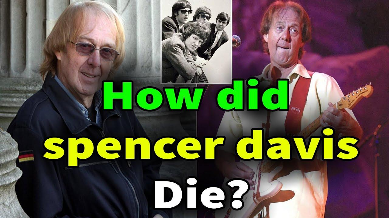 Spencer Davis, '60s rocker behind 'Keep on Running,' dead at 81 ...