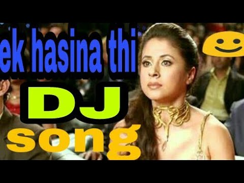 Ek Hasina Thi Ek Deewana Tha Song Free Download