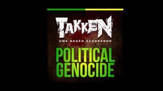 Takken - Political Genocide