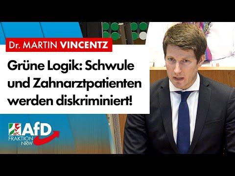 Grüne Logik: Schwule und Zahnarztpatienten werden diskriminiert! – Dr. Martin Vincentz (AfD)