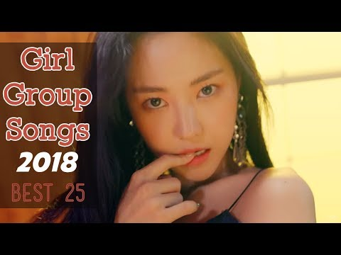 Kpop 2018 Best 25 Girl Groups Songs | 2018 걸그룹노래모음 · Kpop Playlist