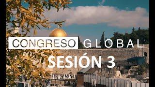 "Sesión 3 Congreso Global En Linea "" Bendice Israel"""