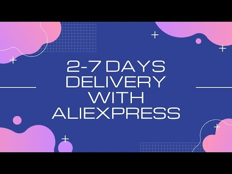 How to deliver dropshipping products within 2-7 days using AliExpress thumbnail