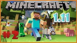 Minecraft 1.11 выживание #2. Майнкрафт прохождение