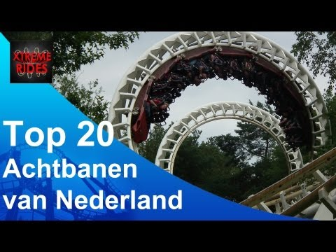 Top 20 Achtbanen Nederland! ( Selected By Xtremerides.nl )