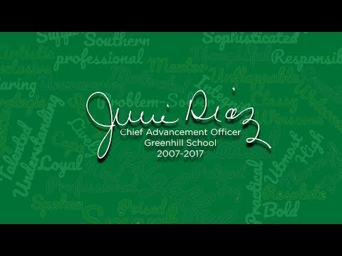 Julie Díaz, Chief Advancement Officer, Greenhill School, 2007-2017