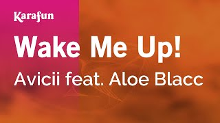 Karaoke Wake Me Up! - Avicii *