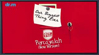 [3.63 MB] Last Child - Percayalah 'New Version' (Official Audio)