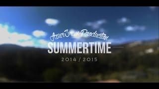 # SUMMERTIME 2014 & 2015 #