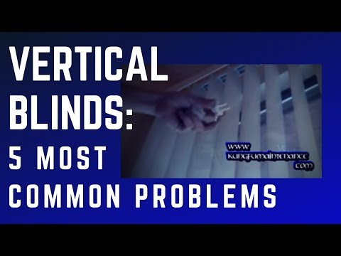Five Most Common Problems With Vertical Blinds Youtube