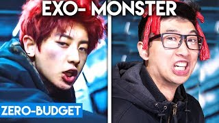 K-POP WITH ZERO BUDGET! (EXO- 'MONSTER')