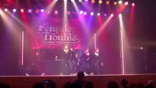 Female Trouble OSAKA 2013.12.22  moku step