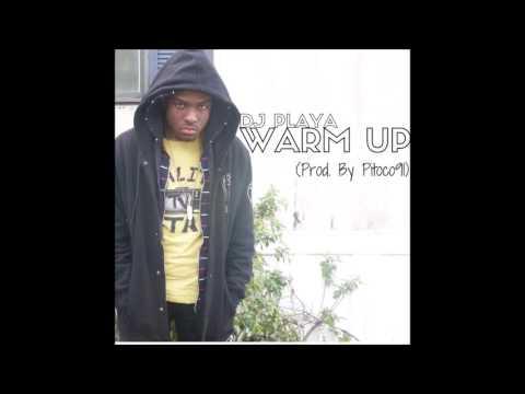 DJ Playa - Warm Up (Prod. By Pitoco91)