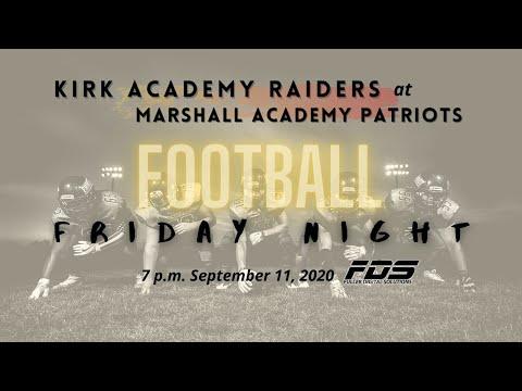 Kirk Academy @ Marshall Football, 9/11/20, 7 p.m. kick off