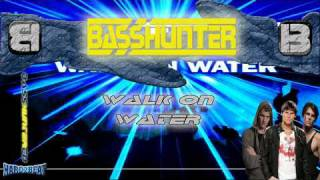 BassHunter - Walk On Water (Ultra DJs Remix)