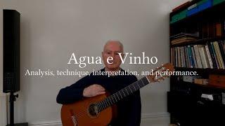 Paul Costello Tutorial: Agua e Vinho (Egberto Gismonti) analysis, technique,  and performance.