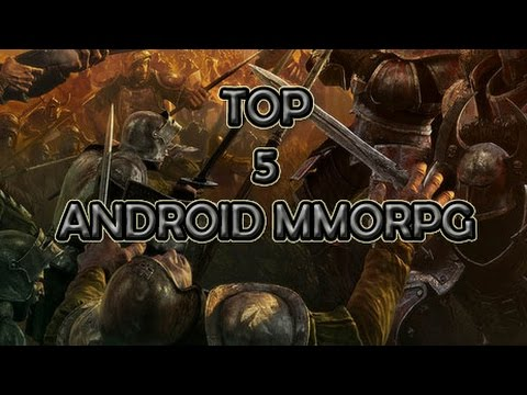 Top 5 Android MMORPG