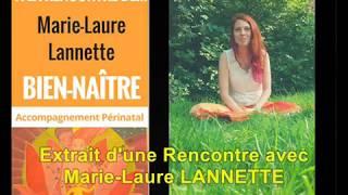A la Rencontre de M-L LANNETTE / Chant et accompagnement périnatals, Massage, Relax...#3