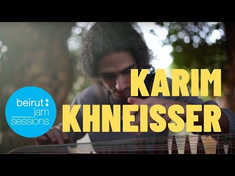 Karim Khneisser - Garden of Spirits   Beirut Jam Sessions