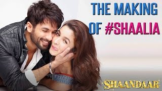 The Making Of Shaalia | Shaandaar | Shahid Kapoor | Alia Bhatt | Pankaj Kapur