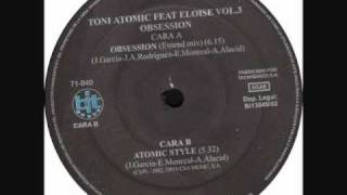 Toni Atomic Vol. 3 Feat. Eloise - Obsession