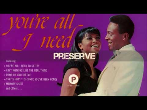 Marvin Gaye & Tammi Terrell - You're All I Need To Get By ('68)