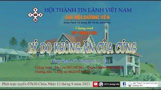HTTL DƯƠNG YÊN - Chương Trình Thờ Phượng Chúa - 12/09/2021