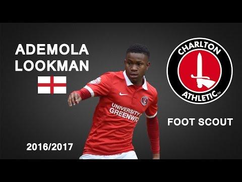 ADEMOLA LOOKMAN | Charlton Athletic | Goals, Skills, Assists | 2016/2017 (HD)