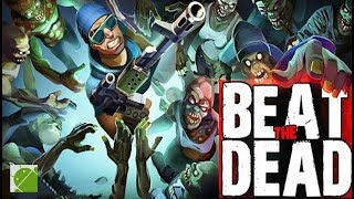 Beat The Dead - Android Gameplay FHD