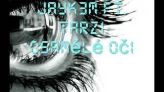 Jayk3M ft. Tarzi-Osamělé Oči