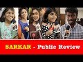 SARKAR PUBLIC REVIEW I Sarkar Review with Public I Vijay   A.R Murugadoss   Sarkar  MATTE BOX