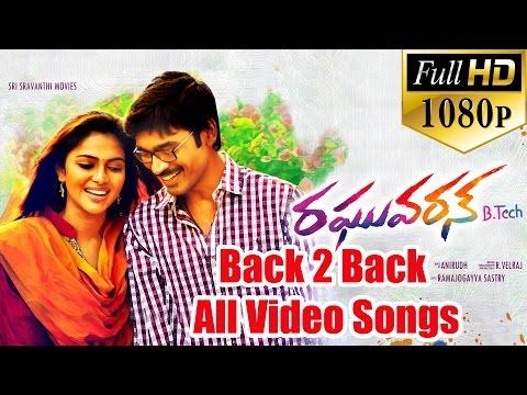 Raghuvaran B.tech Back To Back All Video Songs - Dhanush, Amala Paul