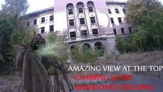 Climbing scary abandoned building!! (Amazing view at the top!!!!)