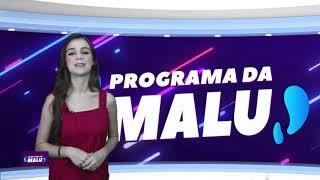 PROGRAMA DA MALU   26-02   BLOCO 03