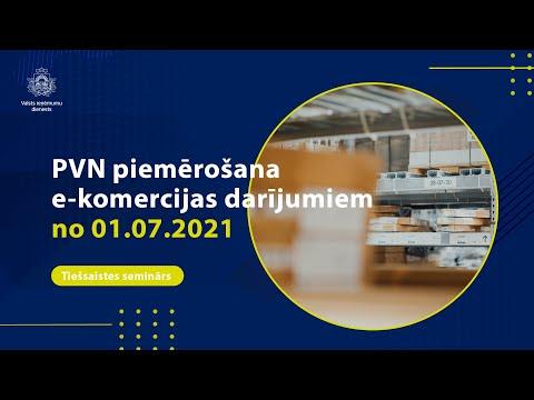 PVN piemērošana e-komercijas darījumiem no 01.07.2021