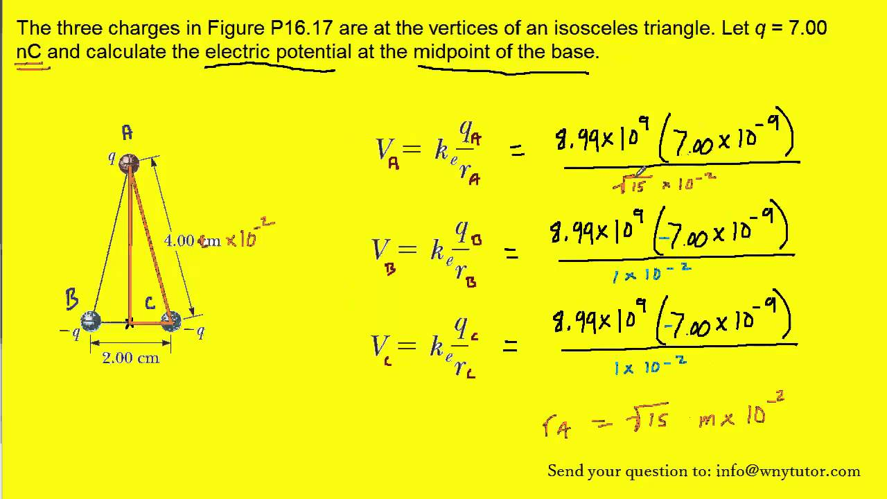 The Three Charges In Figure P1617 Are At The Vertices Of An Isosceles  Triangle Let Q