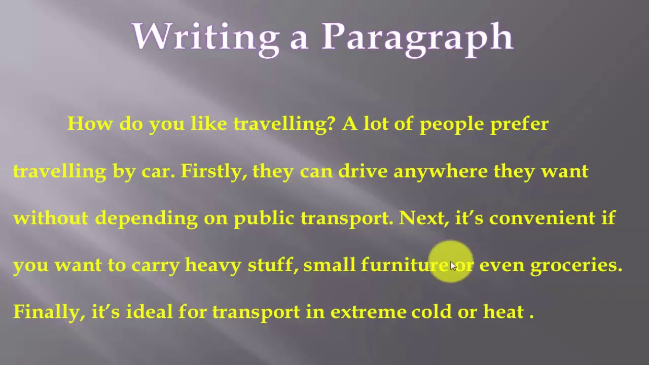 Writing A Paragraph كتابة براجراف The Advantages And Disadvantages Of Travelling By Car Youtube