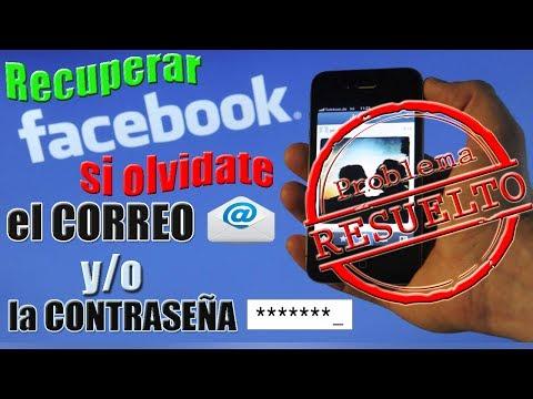 Recupera tu Facebook si Olvidaste el Correo y la Contraseña | SOLUCIONADO |