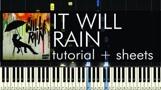 "How to Play ""It Will Rain"" by Bruno Mars - Piano Tutorial & Sheet Music"