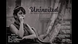 Uninvited - The Shadow of Unwanted Experience | Short Film | 2018