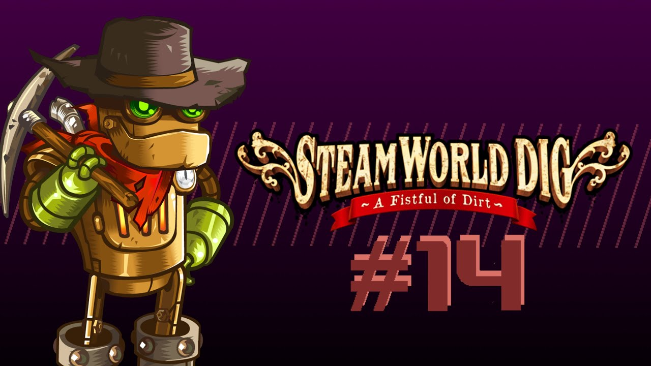 {SteamWorld Dig - 14} - Water Farming - Gamezies - {SteamWorld Dig - 14} - Water Farming - Gamezies