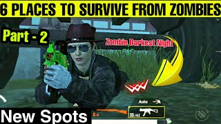 TOP 6 PLACES / SPOTS FOR HIDE FROM ZOMBIES IN EVOGROUND DARKEST NIGHT