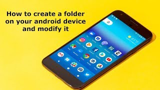 How to Create Folders on All Android Phones