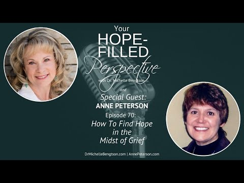 How To Find Hope in the Midst of Grief - Episode 70