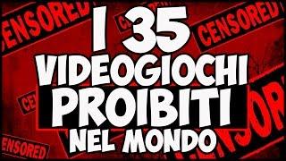 I 35 VIDEOGIOCHI PROIBITI NEL MONDO