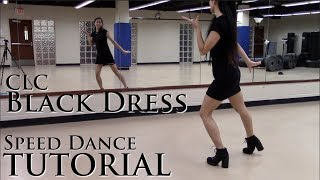 [TUTORIAL] CLC BLACK DRESS — dance chorus tutorial