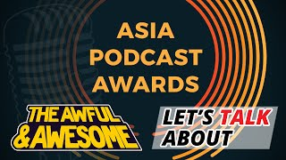 Will you vote for us at the Asia Podcast Awards?