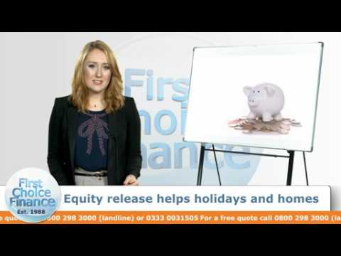 Equity release helps holidays and homes