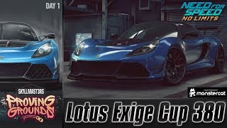 Need For Speed No Limits: Lotus Exige Cup 380 | Proving Grounds (Day 1 - Warm Up)